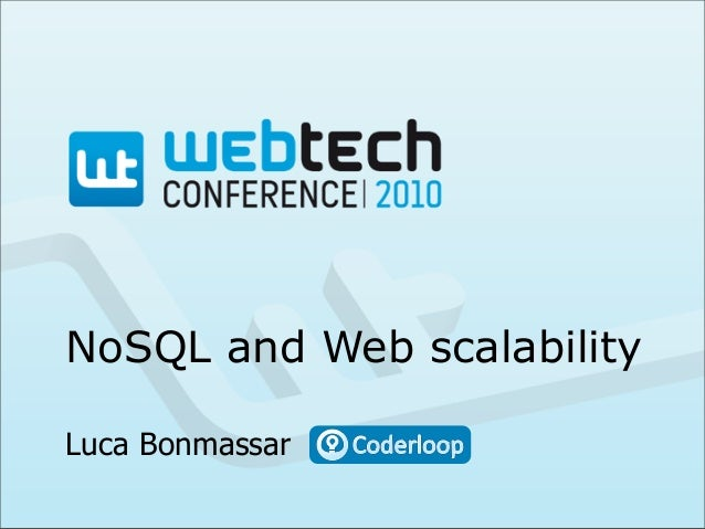 Webtech Conference: NoSQL and Web scalability