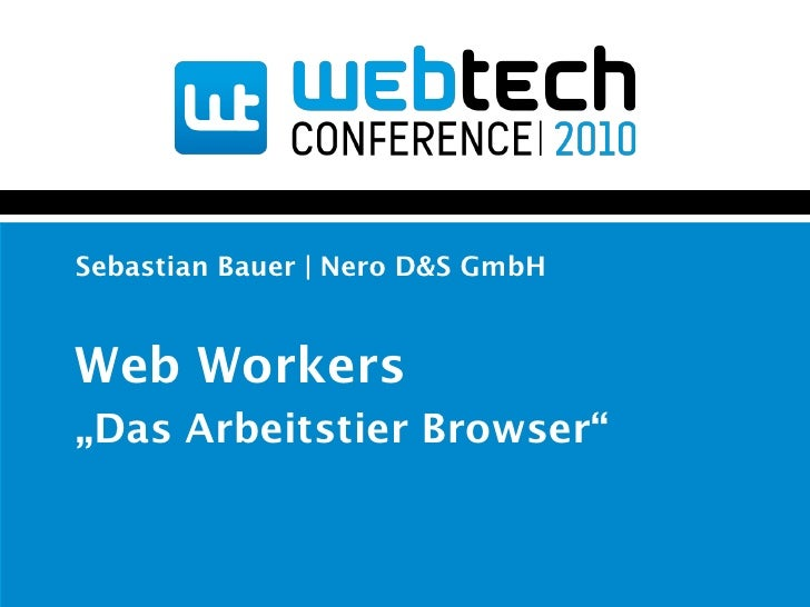 Web Workers - Das Arbeitstier Browser