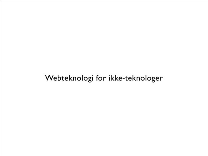 Webteknologi for ikke-teknologer