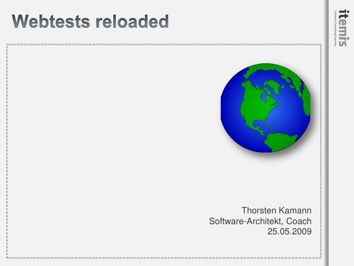 Webtests Reloaded - Webtest with Selenium, TestNG, Groovy and Maven