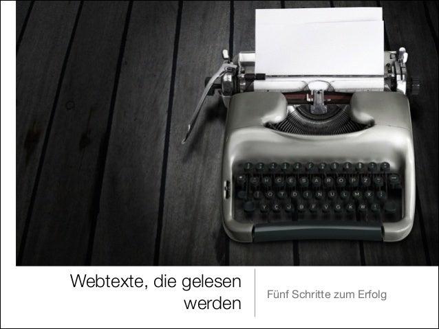 Webtexte, die gelesen werden  Fünf Schritte zum Erfolg