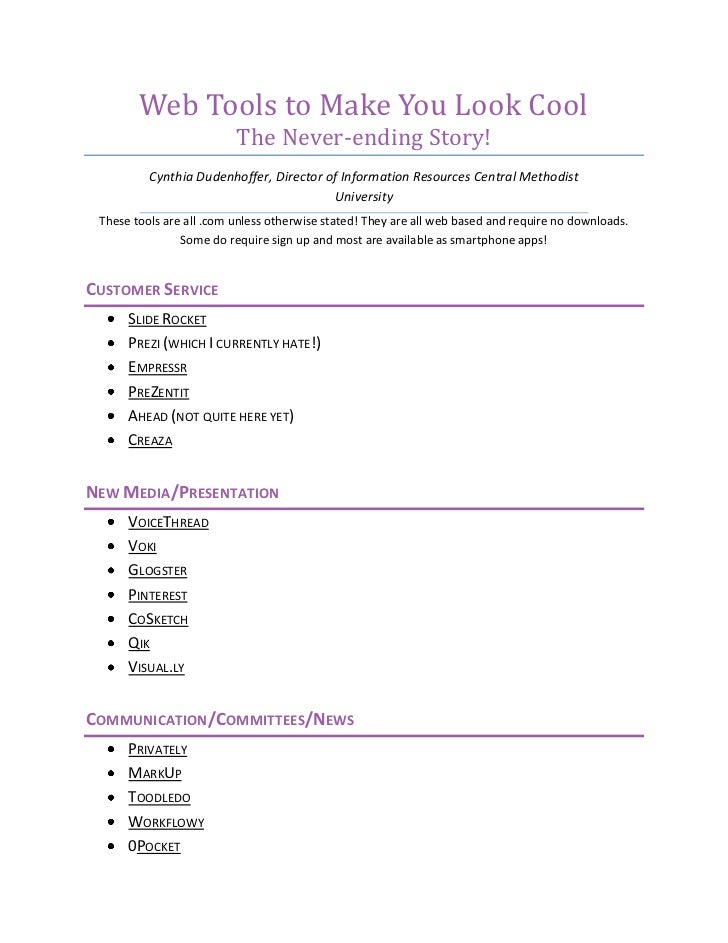 Web Tools to Make You Look Cool                          The Never-ending Story!          Cynthia Dudenhoffer, Director of...