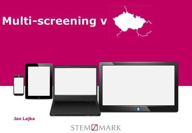 Multi-screening v  Jan Lajka