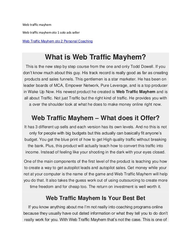 Web traffic mayhem