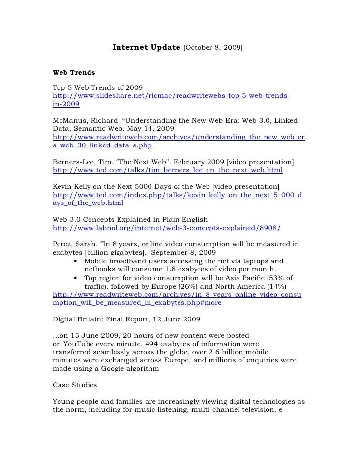 Internet Update (October 8, 2009)   Web Trends  Top 5 Web Trends of 2009 http://www.slideshare.net/ricmac/readwritewebs-to...