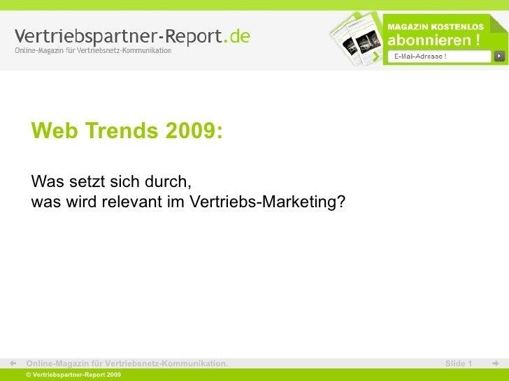 Web Trends 2009: Was setzt sich durch, was wird relevant im Vertriebs-Marketing?