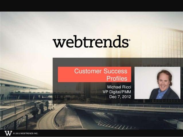 Webtrends Customer Success Profiles