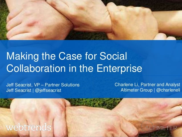 Making the Case for Adding Collaboration in the Enterprise