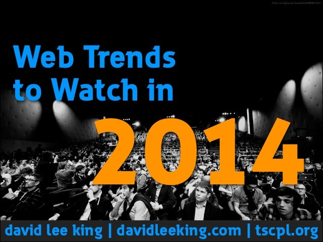Web Trends to Watch in 2014