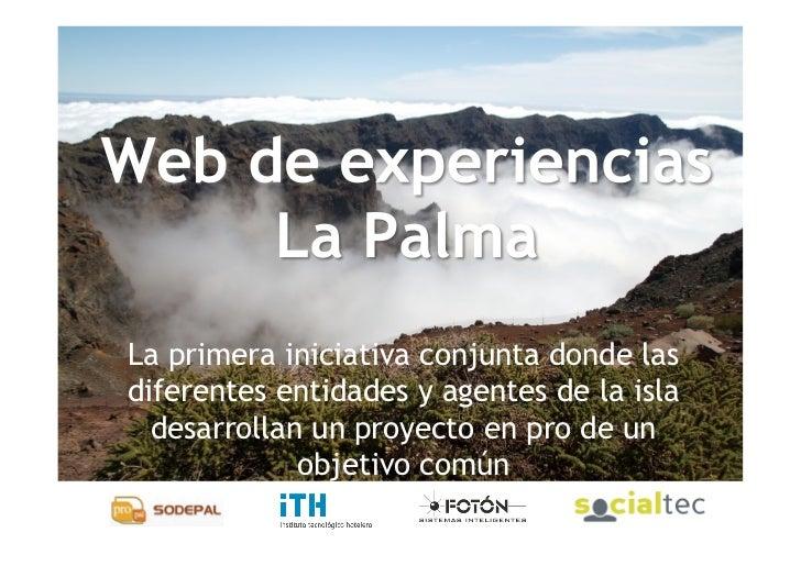 La primera iniciativa conjunta donde las diferentes entidades y agentes de la isla   desarrollan un proyecto en pro de un ...