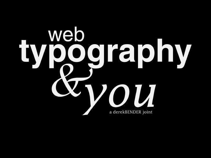 Web Typography & You