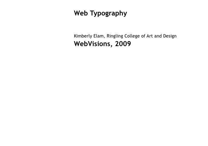 Web Typography   Kimberly Elam, Ringling College of Art and Design WebVisions, 2009