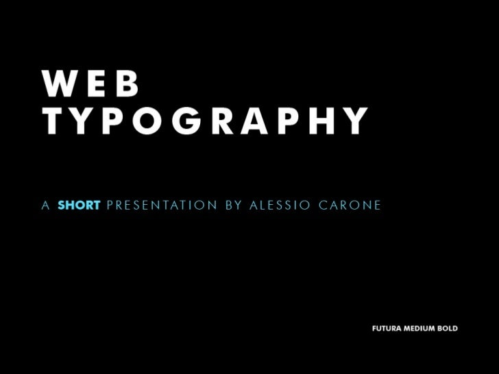 """Web typography. A short presentation"" por @Littlemad"