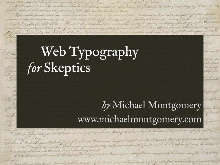 Web Typography For Skeptics