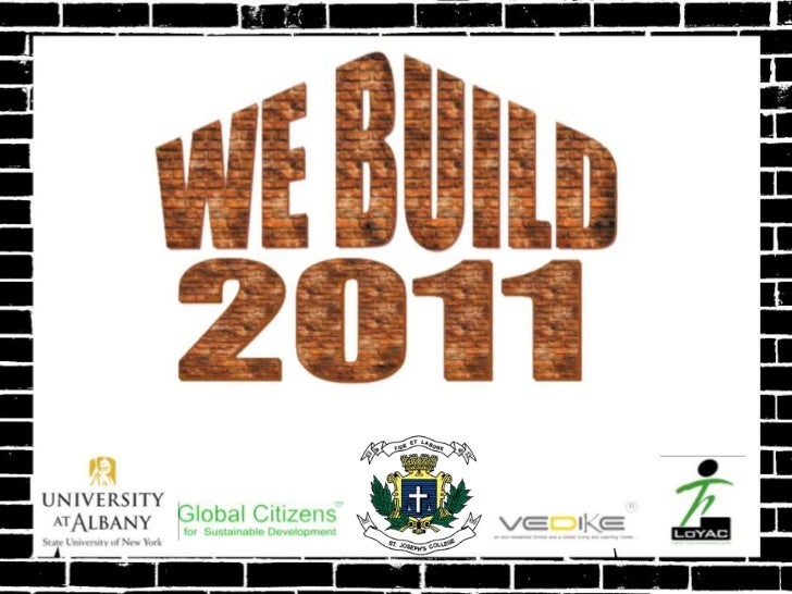 The Global Citizens Build Crew