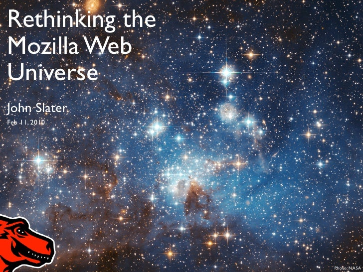Rethinking the Mozilla Web Universe