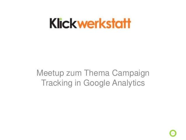 Meetup zum Thema Campaign Tracking in Google Analytics