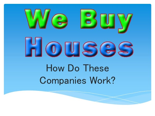 Facts About Companies That Buy Houses As Is