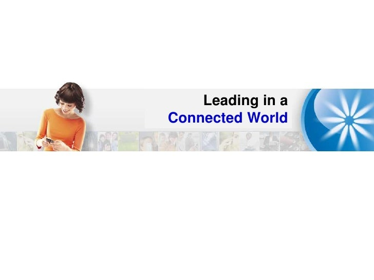 Leading in a Connected World<br />
