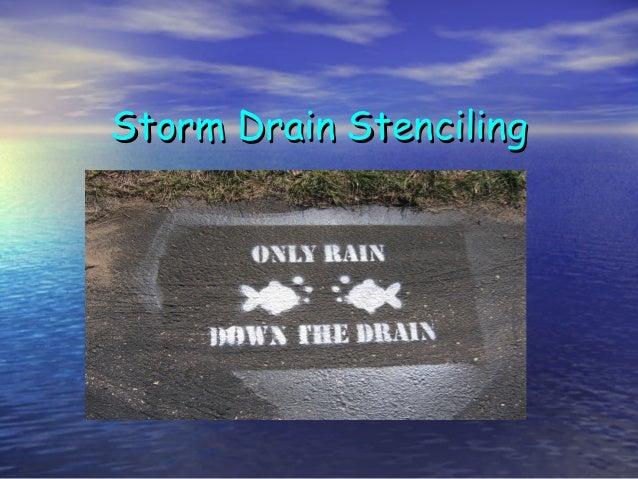 Storm DrainStorm Drain StencilingStenciling
