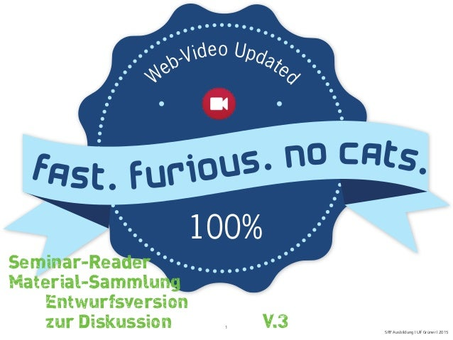 SRFAusbildung | Ulf Grüner | 2015 1 Fast. Furious. No Cats. 100% Web-Video Updated Seminar-Reader Material-Sammlung Entwur...