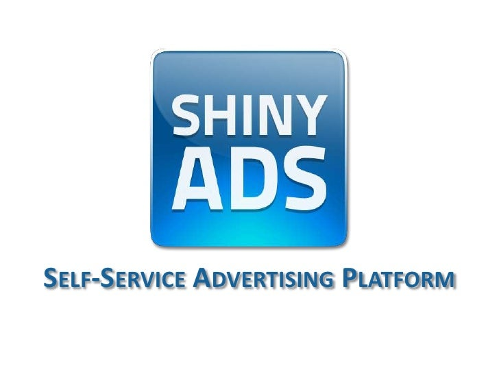 Shiny Ads self-service advertising platform for web publishers
