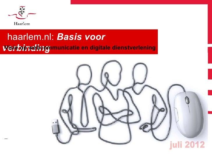 haarlem.nl: Basis voorverbindingVisie op webcommunicatie en digitale dienstverlening|