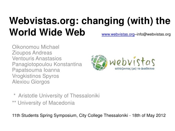 Webvistas.org: changing (with) the world wide web - Presentation