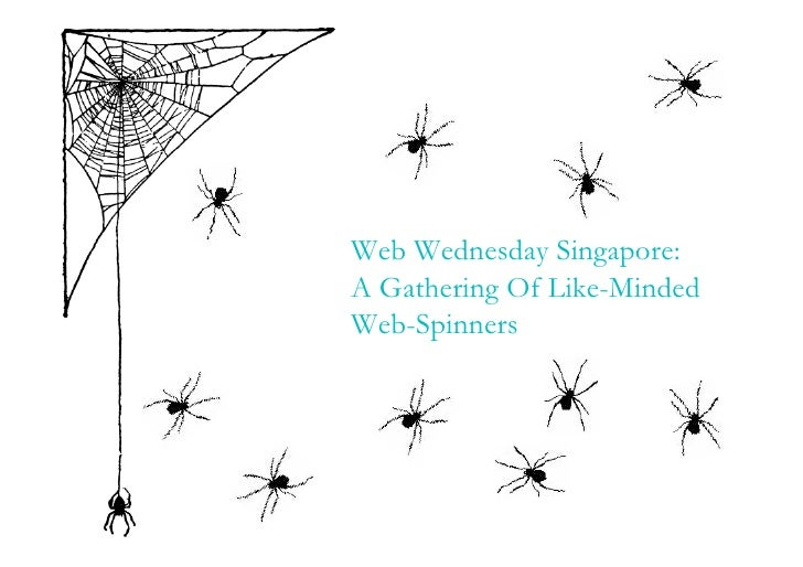 Web Wednesday Singapore: A Gathering Of Like-Minded Web-Spinners