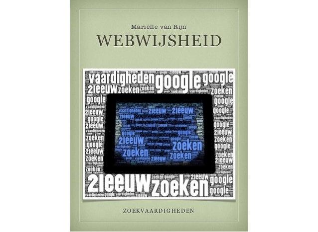 Mariëlle van Rijn WEBWIJSHEID ZOEKVAARDIGHEDEN
