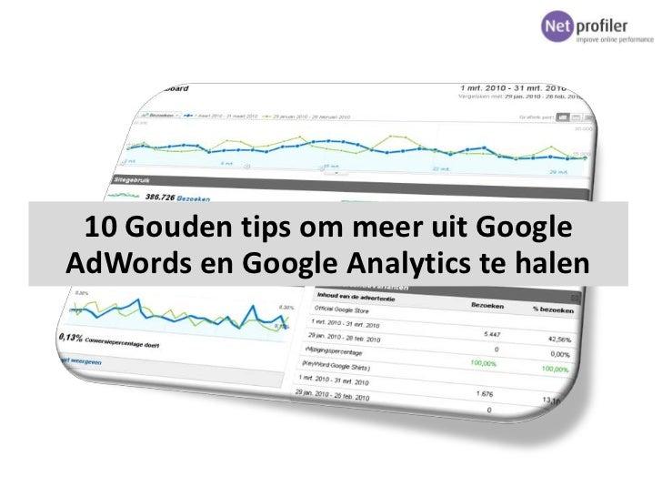 10 Gouden tips om meer uit GoogleAdWords en Google Analytics te halen