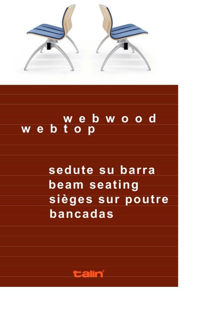 Le sedute WEBWOOD con gambe ad arco sono corredabili di braccioli con               L'assises WEBWOOD avec pieds en arc so...