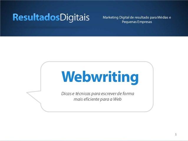 Marketing Digital de resultado para Médias e                                 Pequenas EmpresasWebwritingDicas e técnicas p...