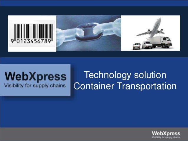 Technology solution Container Transportation