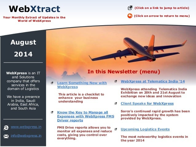 In this Newsletter (menu) www.webxpress.in info@webxpress.in 2014 August Learn Something New with WebXpress This article i...
