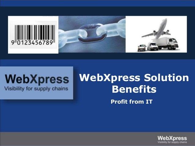 WebXpress solution benefits