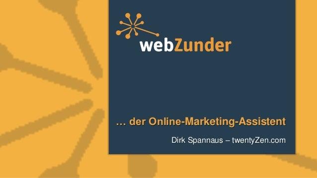 … der Online-Marketing-AssistentDirk Spannaus – twentyZen.com