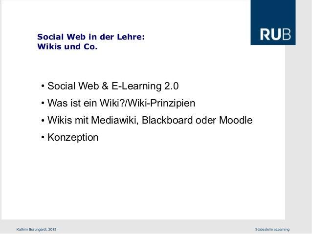 Social Web in der Lehre: Wikis und Co.  ●  Social Web & E-Learning 2.0  ●  Was ist ein Wiki?/Wiki-Prinzipien  ●  Wikis mit...
