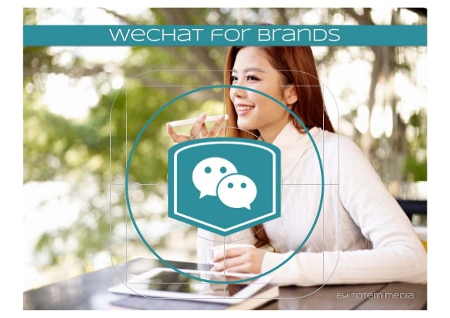 WeChat Analysis for Brands 2015