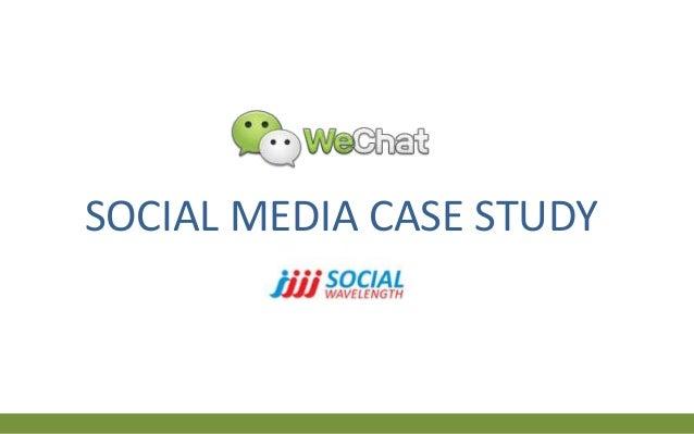 Social Media Case Study: WeChat