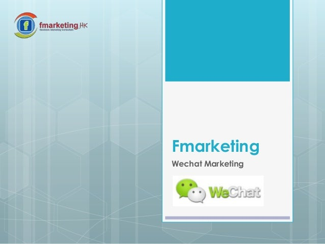 Fmarketing Wechat Marketing