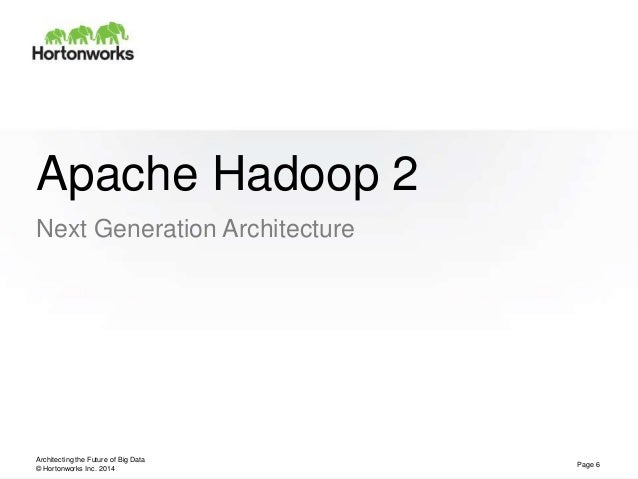 Apache hadoop yarn present and future for Hadoop 2 architecture