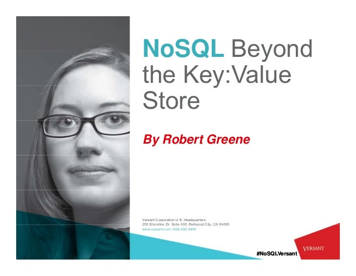 NoSQL – Beyond the Key-Value Store