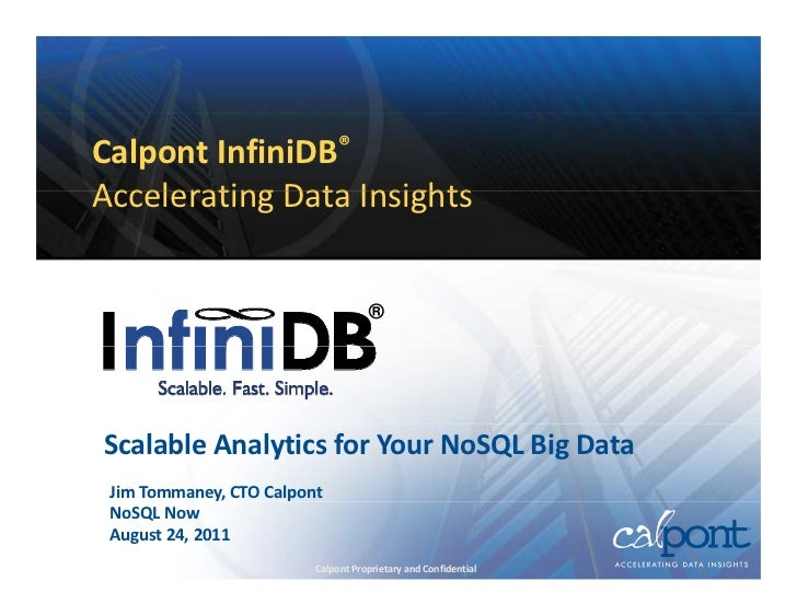 Calpont InfiniDB® - Scalable and Fast Analytics for Your NoSQL Big Data
