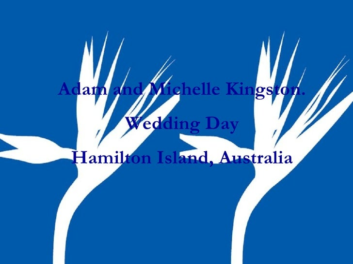 Adam and Michelle Kingston. Wedding Day Hamilton Island, Australia