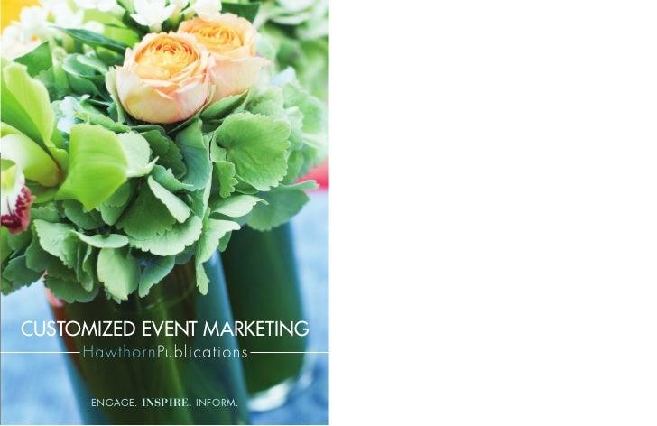customized event marketing      engage. inspire. inform.