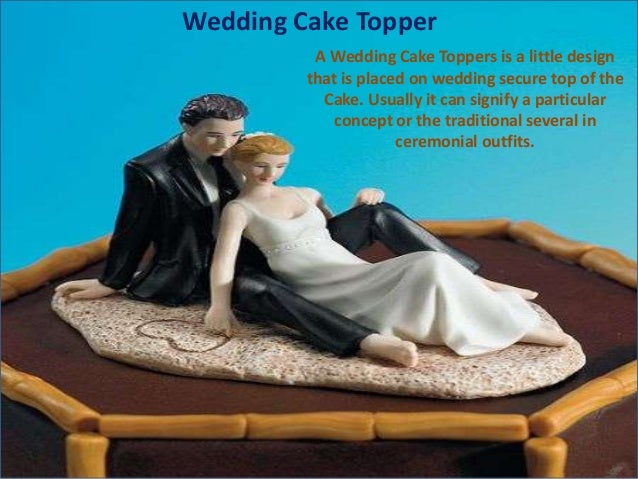Wedding Cake Topper A Wedding Cake Toppers is a little design that is placed on wedding secure top of the Cake. Usually it...