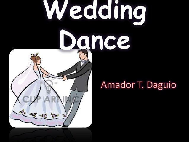 Wedding Dance Presentation By Amador T Daguio