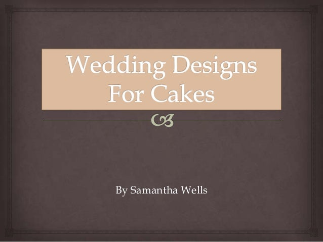 Wedding designs for cakes dtec