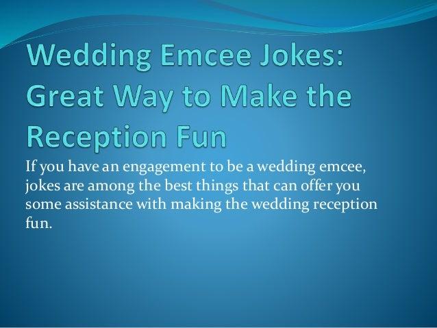 Wedding Emcee Jokes Great Way To Make The Reception Fun